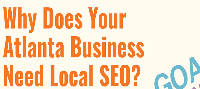 Why Does Your Atlanta Business Need Local SEO?
