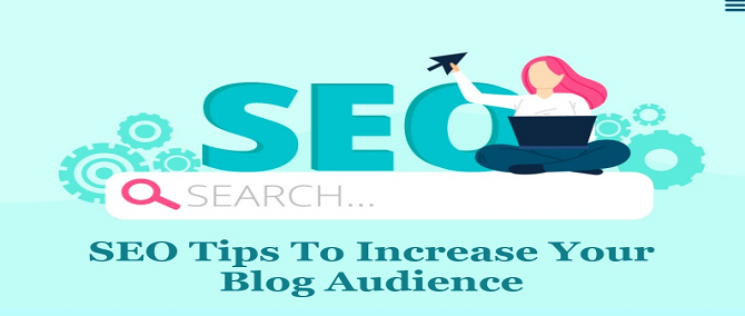 SEO Tips To Increase Your Blog Audience