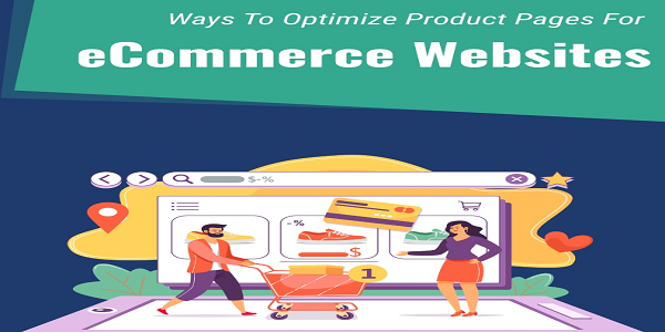 Ways To Optimize Product Pages For eCommerce Websites